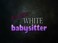 Our First White Babysitter