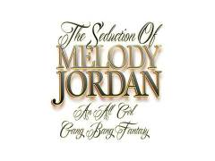 The Seduction Of Melody Jordan